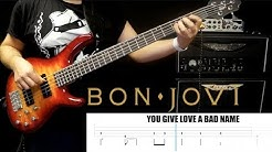 "Bon Jovi ""You Give Love A BAD name"" bass play through with play along tabs   HD 1080p"