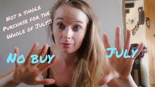 NO BUY JULY!!!