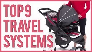 Best Stroller Travel System 2019 – TOP 9 Stroller Travel Systems