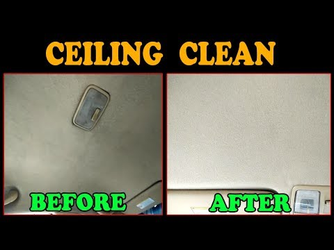 How to Clean Car Ceiling Without Machine