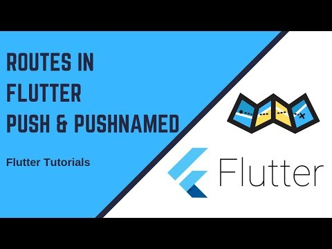 Routes in Flutter   Push   PushNamed   GenerateRoute   Unknown Route