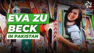 Eva Zu Beck - Polish travel blogger vows to never give up on Pakistan!
