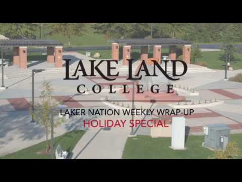 Lake Land College Weekly Wrap-Up: Holiday Special