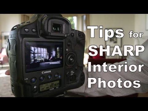 Tips for Sharp Real Estate Interior Photographs