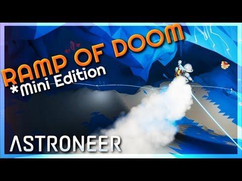 Ramp Of Doom - Mini Edition | Astroneer 1.0.13 #32