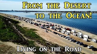 From the Desert to the Ocean! - Living on the Road