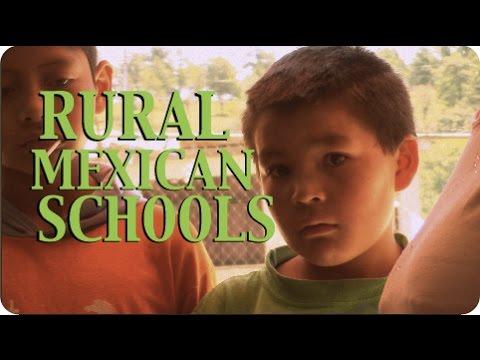 Rural Mexican Schools - Education in Mexico