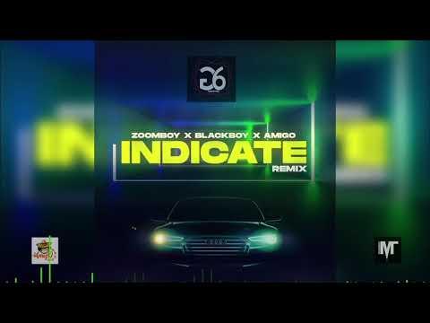 ZoomBoy & BlackBoy feat Dj Amigo - INDICATE ( Dennery Segment 2020 ) G6Productions