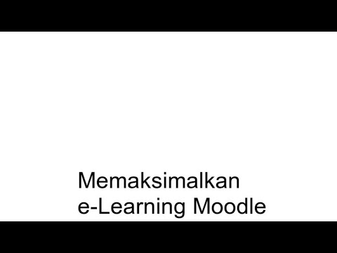 Memaksimalkan E-Learning