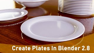 How To Model Plates and Bowls:…