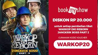 Video DISKON Rp 20.000 Nonton Warkop DKI Reborn Jangkrik Boss Part 2 - BookMyShow Indonesia download MP3, 3GP, MP4, WEBM, AVI, FLV September 2019