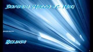 Dopamina (Dj Marco Axwell Party Mix) - Belinda
