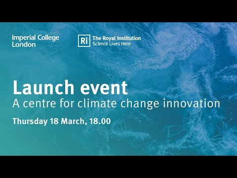 Launch event: A centre for climate change innovation