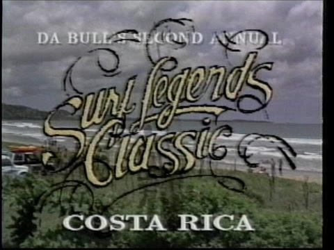 Da Bull's 2nd Annual Surf Legends Classic from Costa Rica
