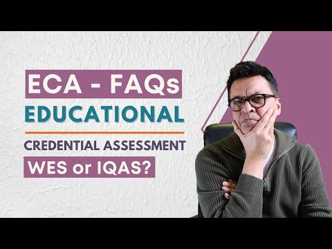 Educational Credential Assessment - FAQs (ECA) - YouTube