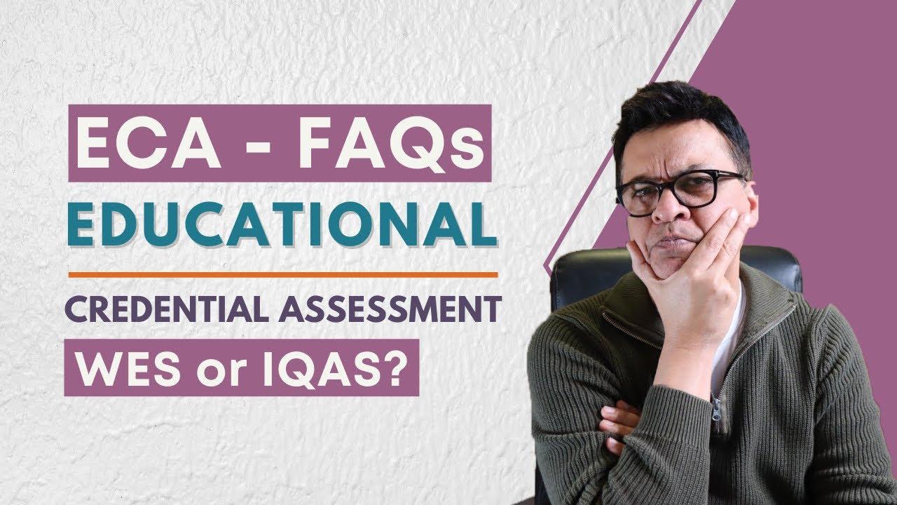 Educational Credential Assessment - FAQs (ECA)