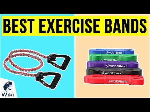8 Best Exercise Bands 2020