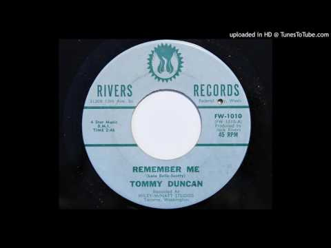Tommy Duncan - Remember Me (Rivers 1010)