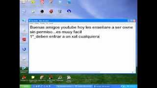 Repeat youtube video Ser owner en xat sin permiso [HD]