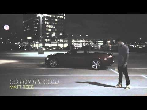 Matt Reed ~ Go For The Gold