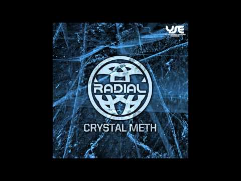 Radial ! - Crystal Meth [Crystal Meth EP]