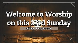 Trinity Lutheran Church - Online Worship - 23rd Sunday After Pentecost