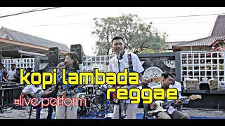 Kopi Lambada cover Reggae by Jamur band