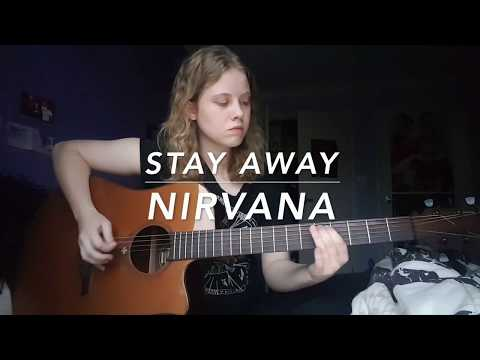 Stay Away - Nirvana Cover