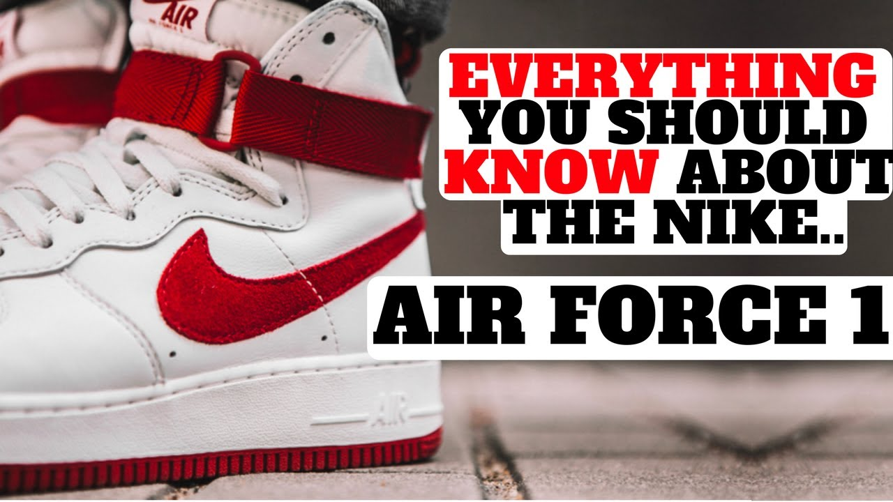 timeless design 3a240 d7143 EVERYTHING YOU SHOULD KNOW ABOUT THE NIKE AIR FORCE 1!