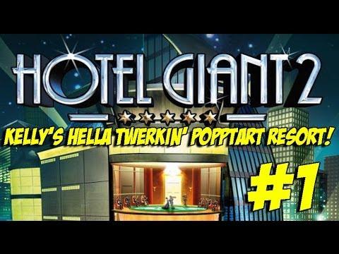 Kelly's Hella Twerkin' PoppTart Resort #1 (Hotel Giant 2)