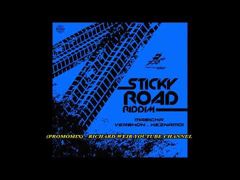 STICKY ROAD RIDDIM  (Mix-Sep 2017) THIRTY SIX DEGREES RECORDS