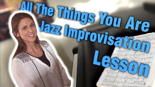 Скачать All The Things You Are Jazz Improvisation Lesson