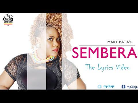 Sembera [The Official Lyric Video] - Mary Bata Rydim Empire Music May 2016
