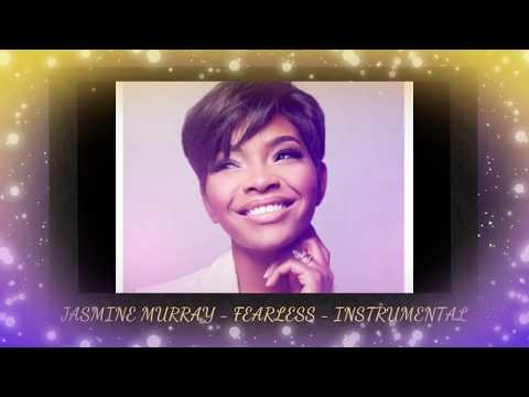Jasmine Murray- Fearless - Instrumental with Lyrics