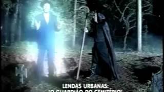Lendas Urbanas - O Guardião do Cemitério