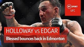 Max Holloway vs Frankie Edgar (UFC 240 highlights)