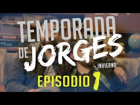 Temporada de Jorges - Episodio 1