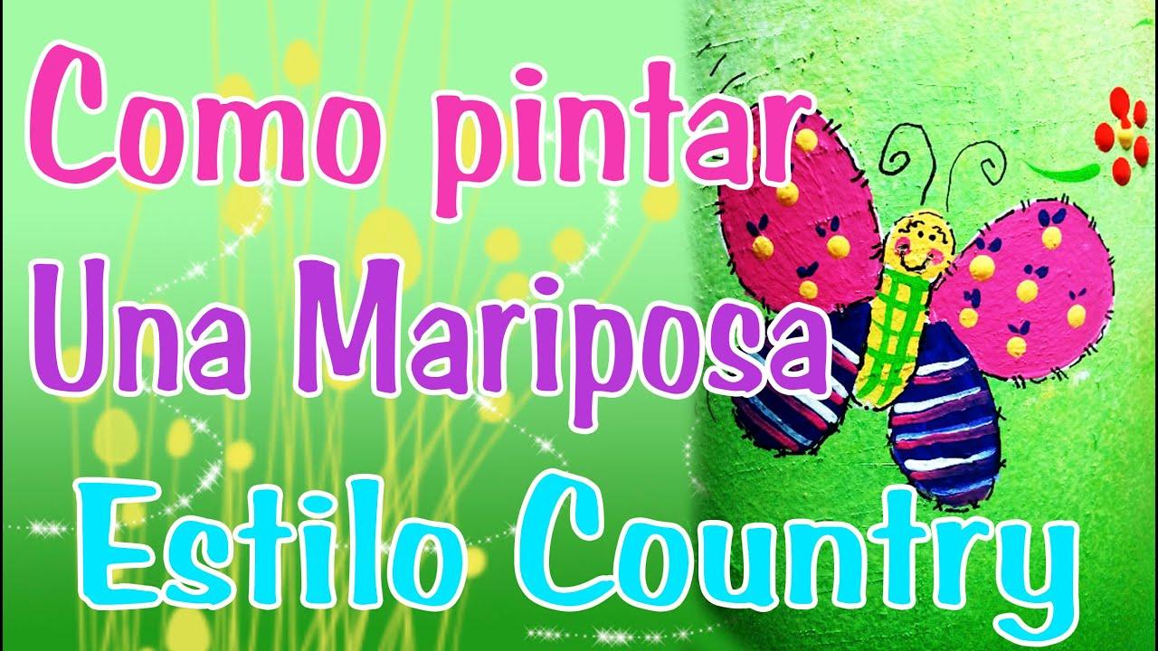 COMO HACER UNA MARIPOSA (ESTILO COUNTRY) - YouTube