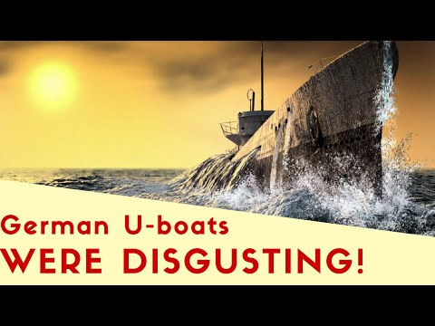 U-boats Were Disgusting!