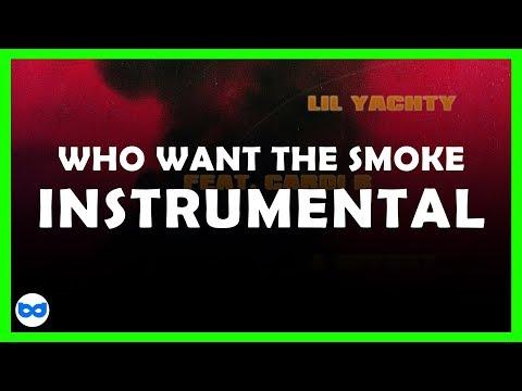 Lil Yachty ft. Cardi B & Offset - Who Want the Smoke (Instrumental)