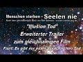 Die Illusion Des Todes Erweiteter Trailer Zum Film Illusion Tod mp3
