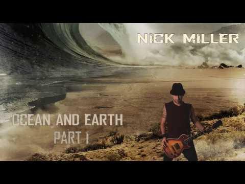 Nick Miller // Ocean and Earth // Full Album
