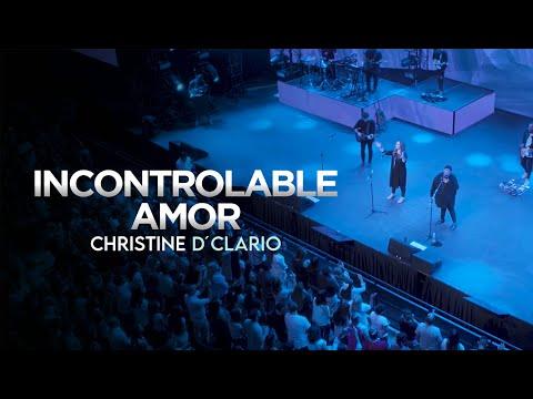 Christine D'Clario - Incontrolable Amor tonos de llamada