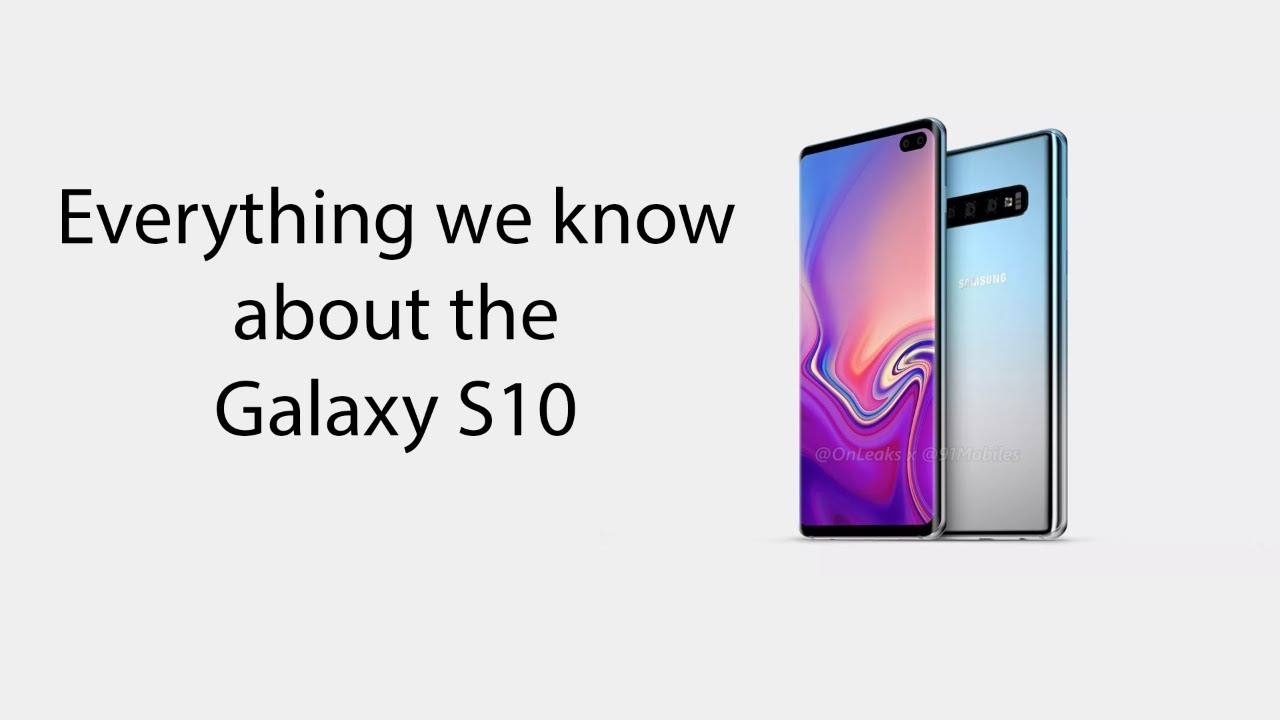 The Samsung Galaxy S10e, Galaxy S10, and Galaxy S10+: What we know