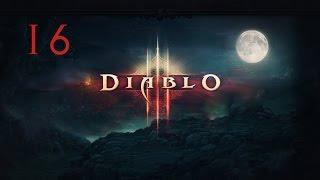 Прохождение Diablo 3 - #16 [Черный камень души]