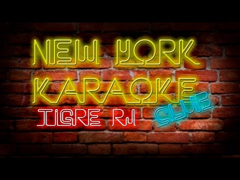 NY Karaoke - Ft. Tigre RJ 16-04-2017