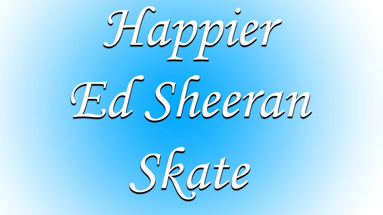 Schoofe Skates Hier Ed Sheeran