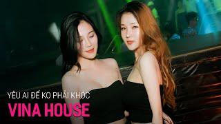 NONSTOP Vinahouse 2020 - Yêu Ai Để Không Phải Khóc Remix | Nonstop Việt Mix, Nhạc Trẻ Remix 2020 P36