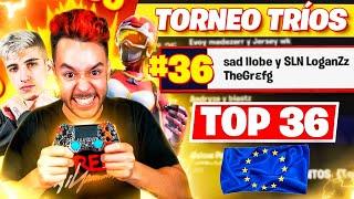 ¡ASÍ QUEDAMOS TOP 36 DE EUROPA! GREFG, LLOBETI Y LOGANZ *EL TRIO DE MANDO DE FORTNITE*