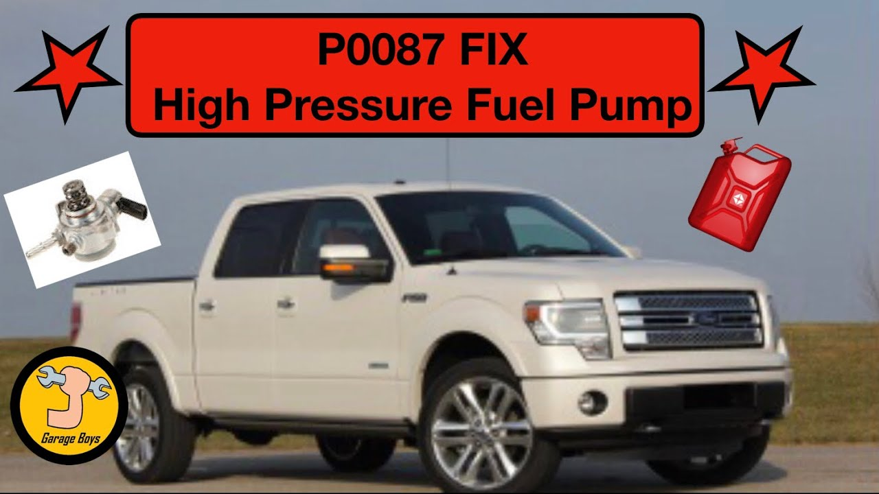 How To Fix P0087 Ford High Pressure Fuel Pump